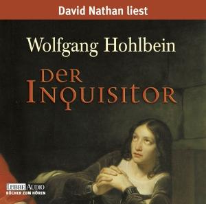"""David Nathan liest Wolfgang Hohlbein """"Der Inquisitor"""""""