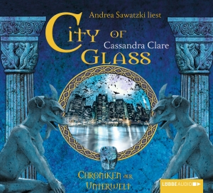 "Andrea Sawatzki liest Cassandra Clare ""City of Glass"""