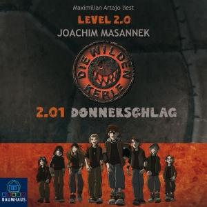 "Maximilian Artajo liest ""Die wilden Kerle Level 2.0 - Donnerschlag"""