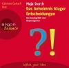 "Gabriele Gerlach liest Maja Storch ""Das Geheimnis kluger Entscheidungen"""