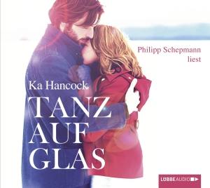 """Philipp Schepmann liest Ka Hancock """"Tanz auf Glas"""""""