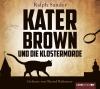 Vergrößerte Darstellung Cover: Kater Brown und die Klostermorde. Externe Website (neues Fenster)