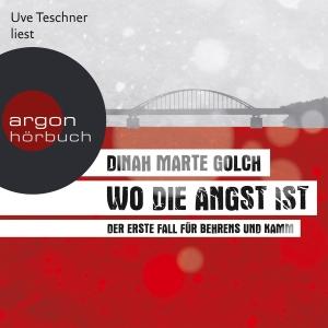 "Uve Teschner liest Dinah Marte Golch ""Wo die Angst ist"""