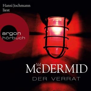 "Hansi Jochmann liest Val McDermid ""Der Verrat"""