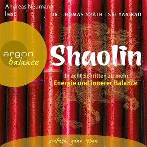 "Andreas Neumann liest Dr. Thomas Späth / Shi Yan Bao ""Shaolin"""