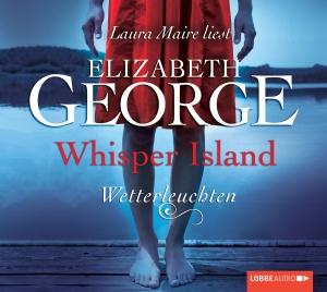 """Laura Maire liest Elizabeth George """"Whisper Island - Wetterleuchten"""""""