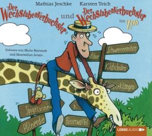 """""""Der Wechstabenverbuchsler"""" und """"Der Wechstabenverbuchsler im Zoo"""""""