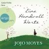 """Luise Helm liest Jojo Moyes """"Eine Handvoll Worte"""""""