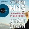 """Vergrößerte Darstellung Cover: David Nathan liest Stephen King ; Stewart O'Nan """"Ein Gesicht in der Menge"""". Externe Website (neues Fenster)"""