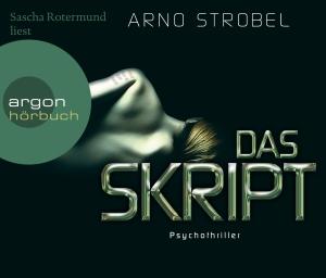 """Sascha Rotermund liest Arno Strobel """"Das Skript"""""""