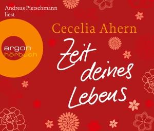 "Andreas Pietschmann liest Cecelia Ahern ""Zeit deines Lebens"""