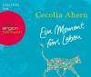 """Luise Helm liest Cecelia Ahern """"Ein Moment fürs Leben"""""""