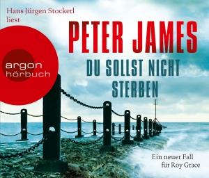 """Hans Ulrich Stockerl liest Peter James """"Du sollst nicht sterben"""""""