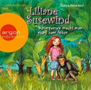"""Catherine Stoyan liest Tanya Stewner """"Liliane Susewind - Schimpansen macht man nicht zum Affen"""""""