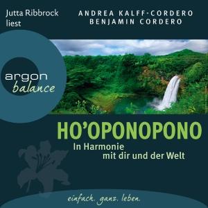 """Jutta Ribbrock liest Andrea Kalff-Cordero ; Benjamin Cordero """"Ho'oponopono"""""""