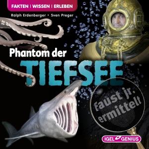 Faust jr. ermittelt - Phantom der Tiefsee