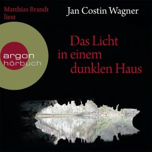 """Matthias Brandt liest Jan Costin Wagner """"Das Licht in einem dunklen Haus"""""""