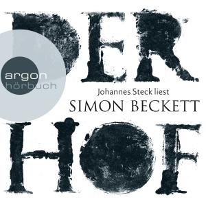 """Johannes Steck liest Simon Beckett """"Der Hof"""""""