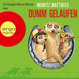 """Christoph Maria Herbst liest Moritz Matthies """"Dumm gelaufen"""""""