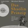 """Herbert Schäfer liest Bernhard Moestl """"Das Shaolin-Prinzip"""""""