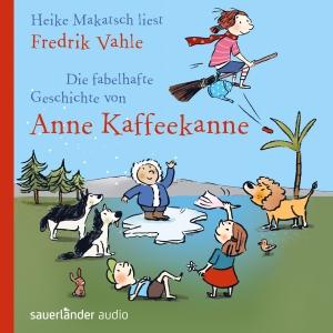 """Heike Makatsch liest Fredrik Vahle """"Die fabelhafte Geschichte von Anne Kaffeekanne"""""""