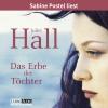 Sabine Postel liest Juliet Hall, Das Erbe der Töchter
