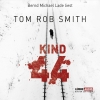 "Bernd Michael Lade liest Tom Rob Smith ""Kind 44"""