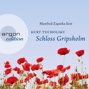 "Manfred Zapatka liest Kurt Tucholsky ""Schloss Gripsholm"""