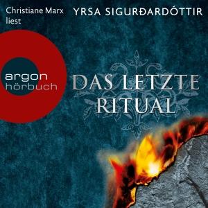 """Christiane Marx liest Yrsa Sigurdardóttir """"Das letzte Ritual"""""""