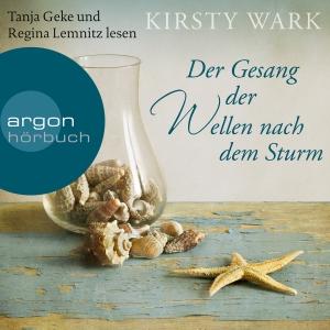 """Tanja Geke und Regina Lemnitz lesen Kirsty Wark """"Der Gesang der Wellen nach dem Sturm"""""""
