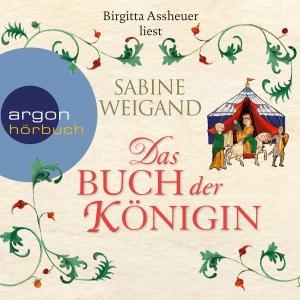 """Birgitta Assheuer liest Sabine Weigand """"Das Buch der Königin"""""""