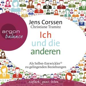 """Verena Rendtorff und Christian Baumann lesen Jens Corssen, Christiane Tramitz """"Ich und die anderen"""""""