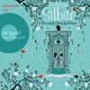 """Vergrößerte Darstellung Cover: Simona Pahl liest Kerstin Gier """"Silber - Das zweite Buch der Träume"""". Externe Website (neues Fenster)"""
