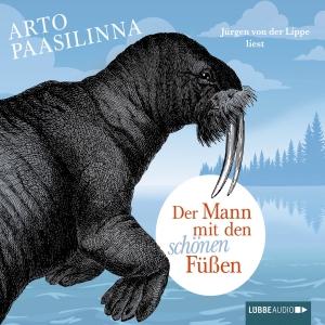 """Jürgen von der Lippe liest Arto Paasilinna """"Der Mann mit den schönen Füßen"""""""
