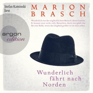 """Stefan Kaminski liest Marion Brasch """"Wunderlich fährt nach Norden"""""""
