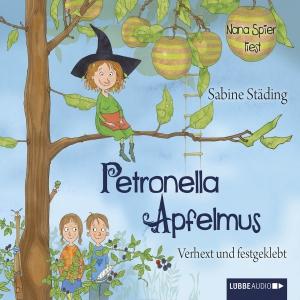 """Nana Spier liest Sabine Städing """"Petronella Apfelmus - Verhext und festgeklebt"""""""