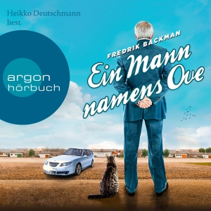 """Heikko Deutschmann liest Fredrik Backman """"Ein Mann namens Ove"""""""