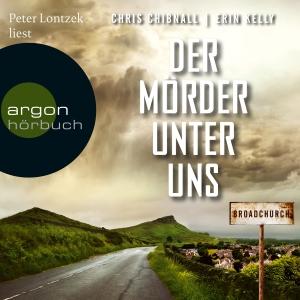 """Peter Lontzek liest Chris Chibnall, Erin Kelly """"Broadchurch - Der Mörder unter uns"""""""