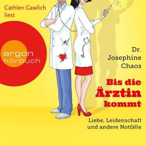 """Cathlen Gawlich liest Dr. Josephine Chaos """"Bis die Ärztin kommt"""""""