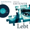"Richard Barenberg liest Orkun Ertener ""Lebt"""