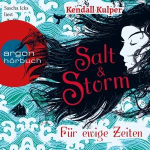 "Sascha Icks liest Kendall Kulper ""Salt & Storm - Für ewige Zeiten"""
