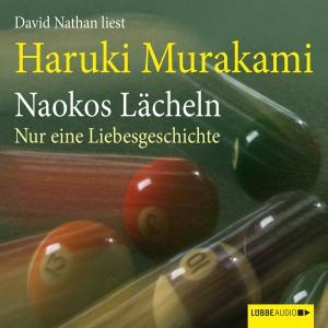 "David Nathan liest Haruki Murakami ""Naokos Lächeln"""
