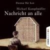 """Dietmar Bär liest Michael Kumpfmüller, """"Nachricht an alle"""""""