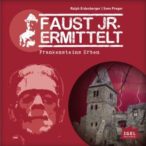 Faust jr. ermittelt - Frankensteins Erben