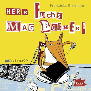 Herr Fuchs mag Bücher!
