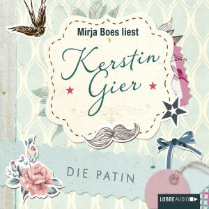 """Mirja Boes liest Kerstin Gier """"Die Patin"""""""