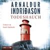 """Vergrößerte Darstellung Cover: Frank Glaubrecht liest """"Arnaldur Indridason, Todeshauch"""". Externe Website (neues Fenster)"""