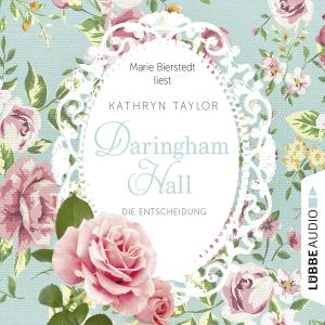 """Marie Bierstedt liest Kathryn Taylor """"Daringham Hall - Die Entscheidung"""""""