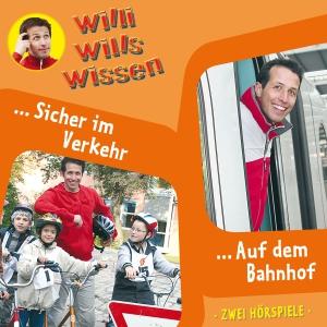 Willi will's wissen - Sicher im Verkehr / Auf dem Bahnhof