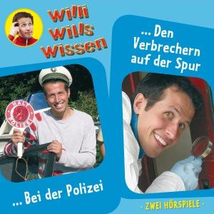 Willi will's wissen - Bei der Polizei / Den Verbrechern auf der Spur